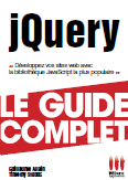 jQuery - Le Guide Complet